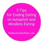 stop eating on autopilot