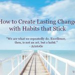 how_to_create_habits_that_stick