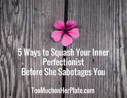 ending perfectionism