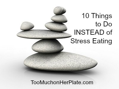 instead of stress eating