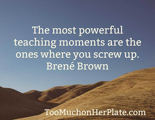 Brene Brown - Too Much On Her Plate