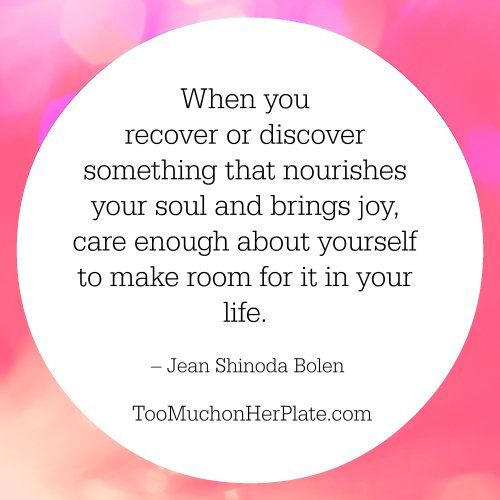 Self Care Quote 8 Too Much On Her Plate Overeating Help For